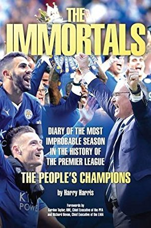 the immmortals: the story of leicester citys premier league