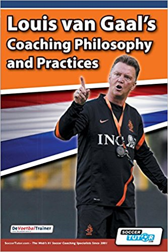 louis van gaals coaching philosophy and practices