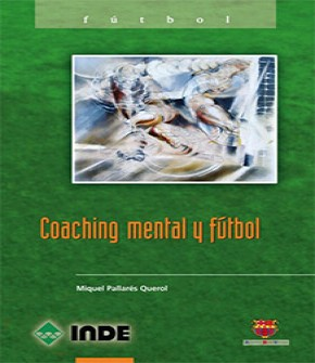 COACHING MENTAL Y FÚTBOL