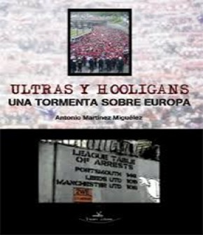 ULTRAS Y HOOLIGANS