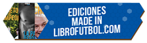 ediciones made in librofutbol.com