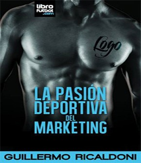 LA PASIÓN DEPORTIVA DEL MARKETING